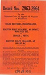 Nolde Brothers, Inc. v. Blanton Rolfe Chalkley, an infant, who sues by his next Friend, Bernard E. Chalkley; and, George L. Feitig v. Blanton Rolfe Chalkley, etc.