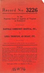 Danville Community Hospital, Inc.,  v. Linda Thompson, an Infant, etc.