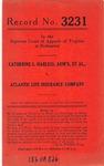 Catherine L. Harless, Administratrix, et al., v. Atlantic Life Insurance Company