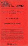 H. E. Savage, Jr., Etc., v. Commonwealth of Virginia, etc.
