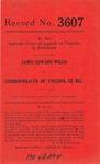 James Edward Willis v. Commonwealth of Virginia, ex rel., etc.
