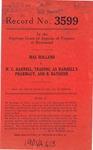 Mae Holland v. W. C. Harrell, trading as Harrell's Pharmacy and B. Baybush