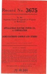 Appalachian Electric Power Company, A Corporation v. James Raymond Gorman and Others