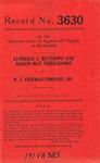 Lawrence L. Matthews and Martin Max Tereschanko v. W. T. Freeman Company, Inc.