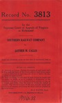 Southern Railway Company v. Luther M. Callis