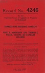 Bankers Fire Insurance Company v. John H. Henderson and Thomas E. Welch,  t/a Standard Cleaners