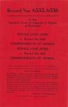 Ronald Louis Jones v. Commonwealth of Virginia; and, Ronald Louis Jones v. Commonwealth of Virginia